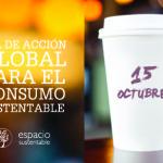 15 de octubre – Día de Acción Global para la Educación sobre el Consumo Sustentable