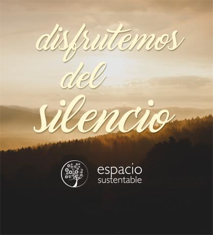 Disfrutemos del silencio