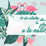 Dia de la Protección de la Naturaleza – 18 de octubre
