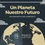 Dia Mundial del Ambiente 2017