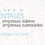 Líderes Ambientales 2017: Empresas Sustentables