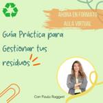 Curso – Taller una Guía práctica para gestionar tus residuos.
